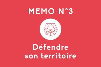 Mémo N°3 – Défendre son territoire