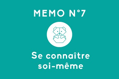 Mémo N°7 – Se connaître soi-même