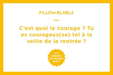 C'est quoi le courage ? Tu es courageux(se) toi à la veille de la rentrée ?