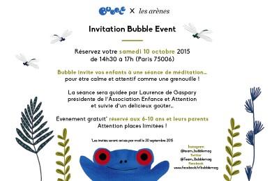 Bubble vous invite à partager un moment zen avec vos enfants