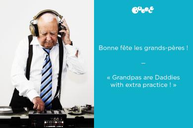 Bonne fête les grands-pères !